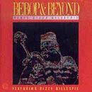 Bebop & Beyond Plays Dizzy Gillespie