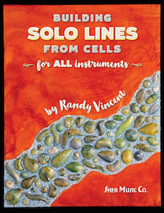 Building Solo Lines from Cells by Randy Vincent