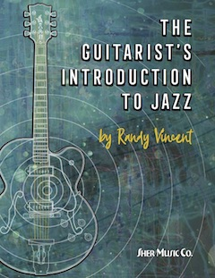 The Guitarist's Introduction to Jazz by Randy Vincent